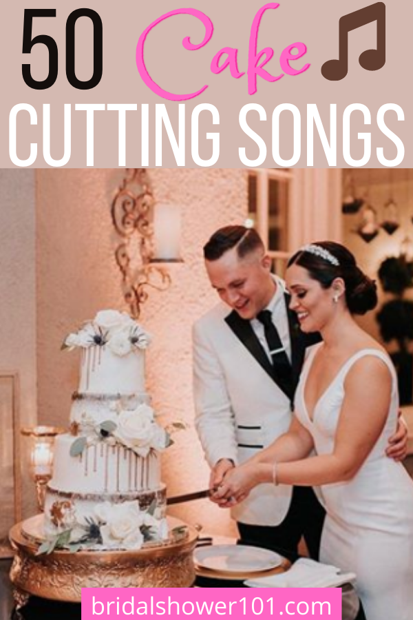 Memorable Cake Cutting Songs Bridal Shower 101